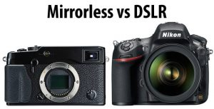The ultimate choice between Mirrorless and DSLR camera