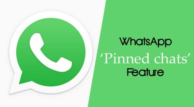 WhatsApp rolled out pinned chat feature is available for Android user