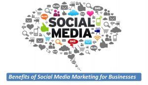 Benefits of Social Media Marketing for businesses