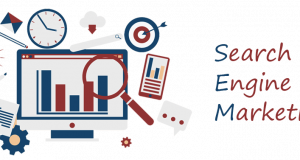Everything that you need to know about Search Engine Marketing