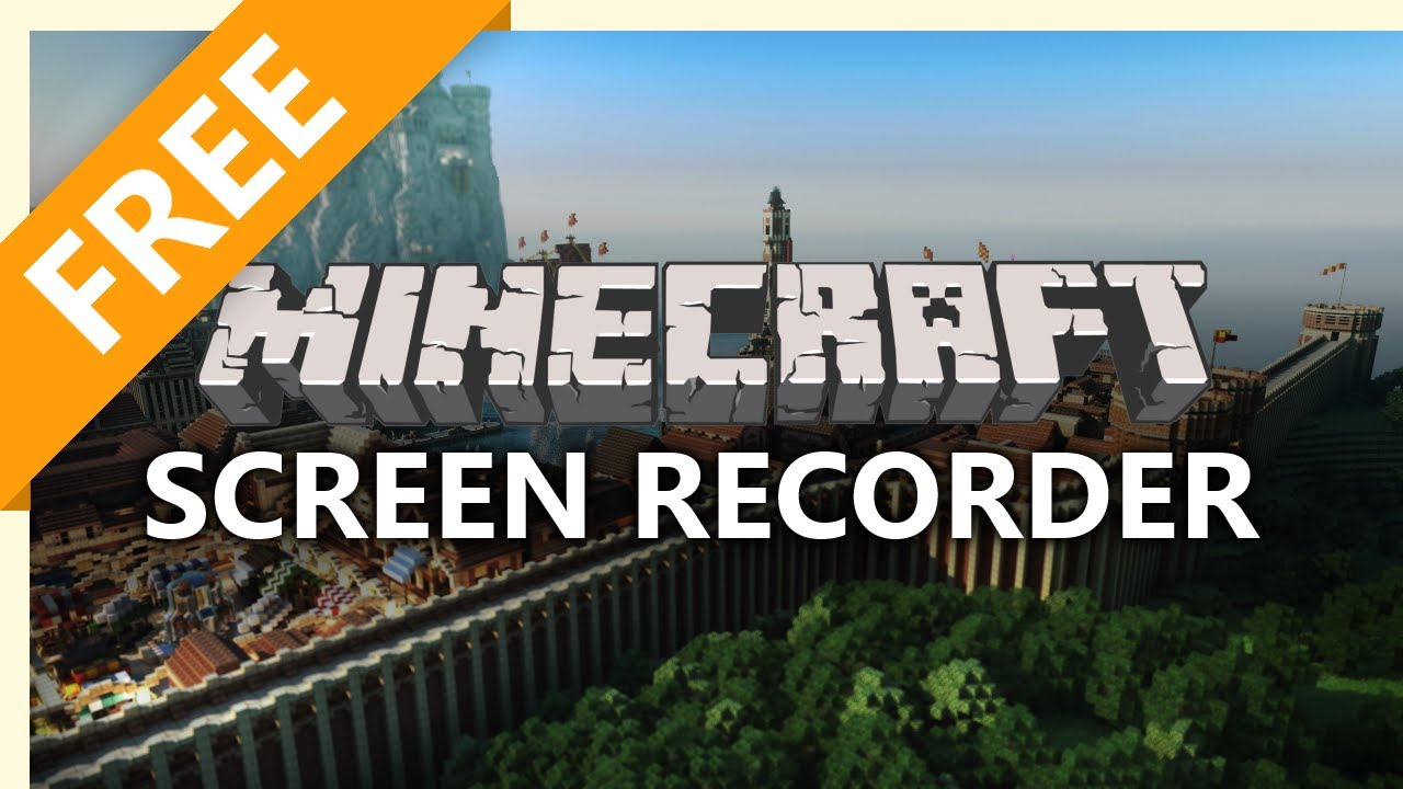 best free screen recorders for minecraft