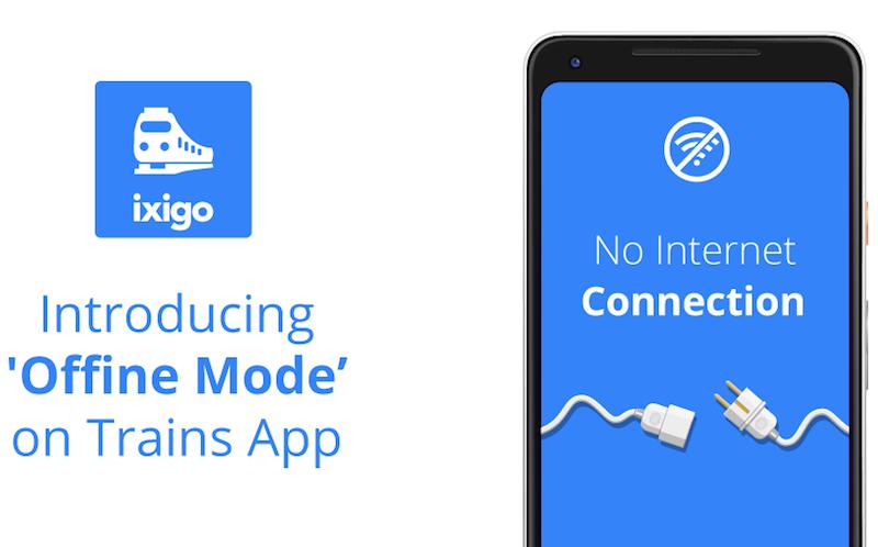 Ixigo Trains app introduces offline mode for Android customers