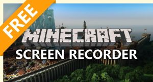 Minecraft 2018: 7 Best Free Screen Recorders to Record Minecraft Easily