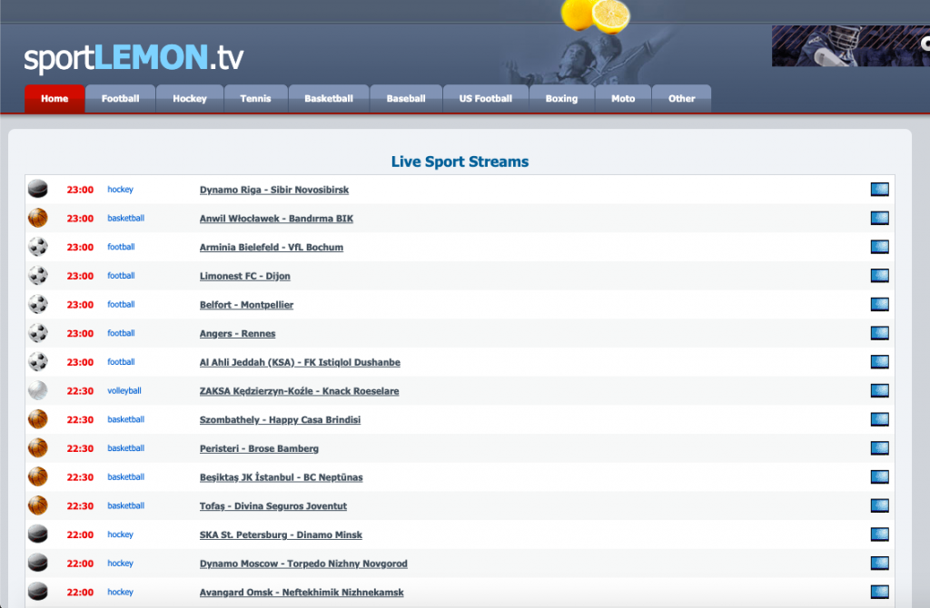SportLemon provides streaming for a ton of sports as well as provides you live streaming links for Football, Basketball, Baseball, Tennis and other main sports live tv links.
